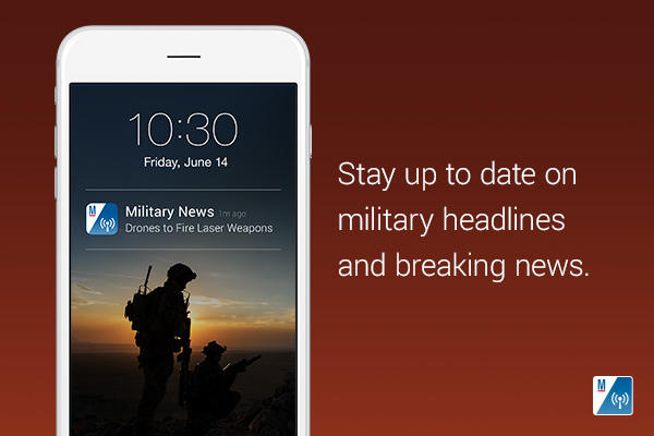 Stay up to date on military headlines and breaking news