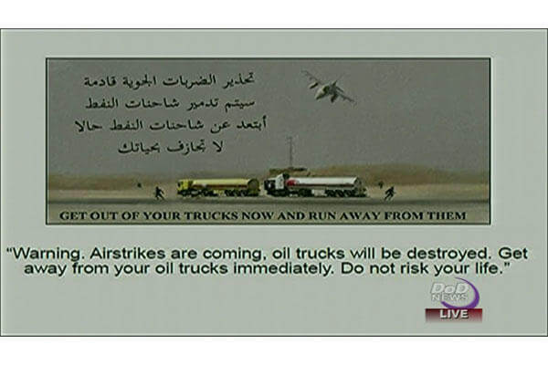 Flyer warning oil truck drivers of airtrikes.